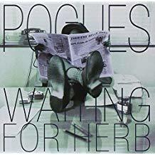 Waiting for herb / Pogues (The) | Pogues (The)