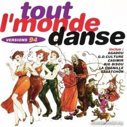 Tout l'monde danse : versions 1994 / G. O. Culture (Les), Joyeux Fêtards (Les), Copains d'Abord (Les), Fiesta, Casimir, Arthur, Too Dance, Baltimora, DJ Dodo, DJ Connection | G.O. Culture (Les)