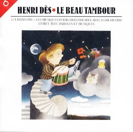 Le Beau tambour : volume six / Henri Dès   Dès, Henri (1940-....). Interprète