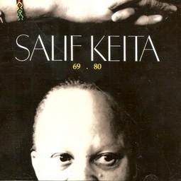 Salif Keïta, 69-80 / Salif Keïta | Keïta, Salif. Interprète