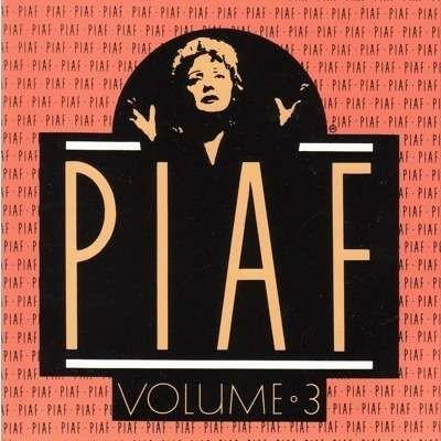 L' Intégrale de ses enregistrements 1946-1963 - vol.3 / Edith Piaf | Piaf, Edith. Interprète