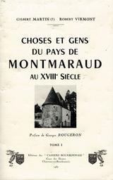 Choses et gens du pays de Montmaraud T01 : au 18è siècle / Gilbert Martin, Robert Virmont | Martin, Gilbert