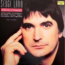 A la vie, à l'amour / Serge Lama   Lama, Serge. Interprète