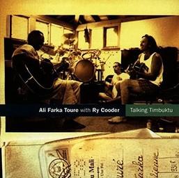 Talking Timbuktu / Ali Farka Toure with Ry Cooder | Touré, Ali Farka. Interprète