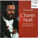 Pavarotti chante Noël / Luciano Pavarotti | Pavarotti, Luciano. Chanteur