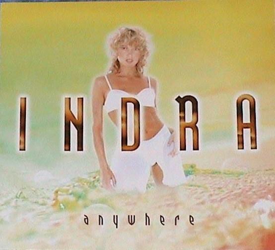 Anywhere / Indra   Indra. Interprète