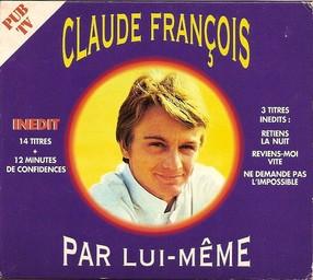 Claude François par lui-même / Claude François   François, Claude. Interprète