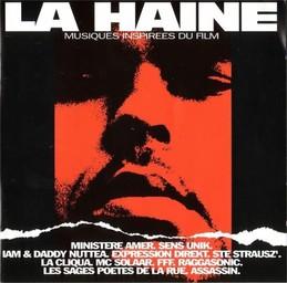 La Haine / IAM, Claude MC Solaar, Ministère Amer, Expression Direkt, Sages poêtes de la rue (Les), Assassin   MC Solaar, Claude
