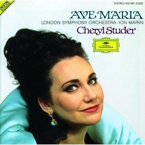 Ave Maria / Cheryl Studer, Soprano   Studer, Cheryl. Chanteur