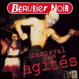 Carnaval des agités / Bérurier Noir | Bérurier Noir