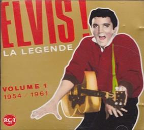 Elvis la légende vol.1 1954-1961 / Elvis Presley | Presley, Elvis. Interprète