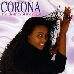 Rhythm of the night (The) / Corona   Corona