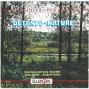 Détente-nature / André Fertier | Fertier, André. Interprète