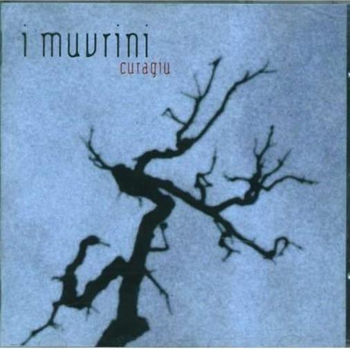 Curagiu / I Muvrini   I Muvrini