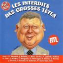 Les Interdits des grosses têtes : 60 (soixante sketches inédits) / Grosses Têtes (Les) | Grosses Têtes (Les)