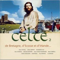 L' Ame Celte - vol 2 : de Bretagne, d'Ecosse et d'Irlande