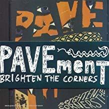 Brighten the corners / Pavement | Pavement