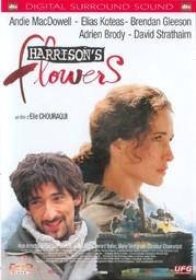 Harrison's flowers / réalisé par Elie Chouraqui | Chouraqui, Elie. Monteur. Scénariste