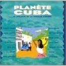 Planète Cuba : le meilleur de la musique cubaine  