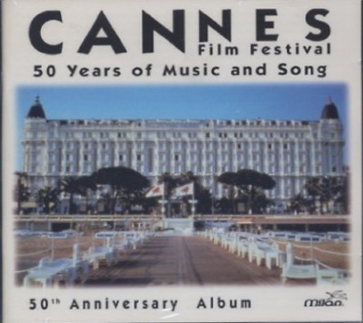 Cannes : Festival du film - 50 years of music and song   Constantin, Jean