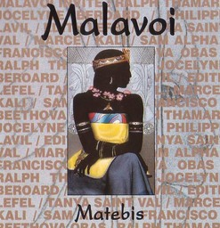 Matebis / Malavoi | Malavoi. Auteur. Interprète