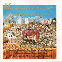Mon grand frère est un rocker : compilation pour enfants de 7 à 77 ans / A. | Tandy, Gilles