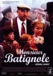 Monsieur Batignole / réalisation, scénario Gérard Jugnot   Jugnot, Gérard. Monteur. Scénariste. Interprète