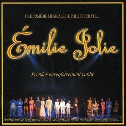 Emilie jolie : premier enregistrement public / écrit, composé et réalisé par Philippe Chatel | Chatel, Philippe. Interprète
