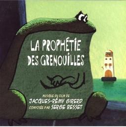 La Prophétie des grenouilles / musique du film de Jacques-Rémy Girerd | Girerd, Jacques-Rémy (1952-....). Interprète
