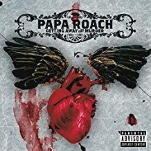 Getting away with murder / Papa Roach | Papa Roach. Interprète