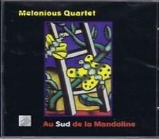 Au sud de la mandoline / Melonious Quartet   Melonious Quartet