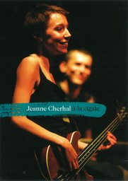 Jeanne Cherhal à la Cigale / Réalisation Bruno Sevaistre | Cherhal, Jeanne. Interprète