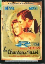 La Chanson du passé = Penny Serenade / réalisateur Georges Stevens | Stevens, George. Monteur