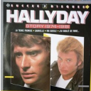 Hallyday story 1974 - 1981 / Johnny Hallyday   Hallyday, Johnny. Interprète