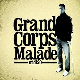 Midi 20 / Grand Corps Malade | Grand Corps Malade