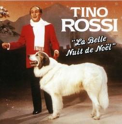 La Belle nuit de Noël / Tino Rossi | Rossi, Tino. Interprète