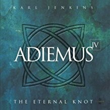 Adiemus IV : the eternal knot / Karl Jenkins | Jenkins, Karl. Interprète