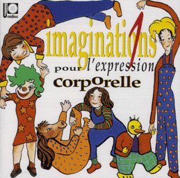 Imaginations 1 pour l'expression corporelle / Andrée Huet | Huet, Andrée. Interprète