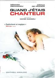 Quand j'étais chanteur / un film écrit et réalisé par Xavier Giannoli | Giannoli, Xavier. Monteur. Scénariste