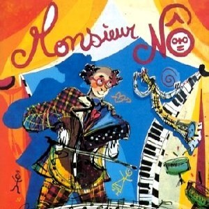 Monsieur Nô / Jean Nô | Nô, Jean. Interprète