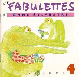 Les Fabulettes - vol.4 / Anne Sylvestre   Sylvestre, Anne. Interprète