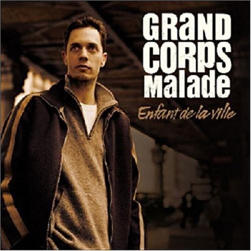 Enfant de la ville / Grand Corps Malade | Grand Corps Malade