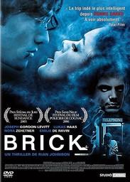 Brick / écrit et réalisé par Rian Johnson | Johnson, Rian. Monteur. Scénariste