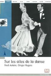 Sur les ailes de la danse = Swing time / réalisé par George Stevens | Stevens, George. Monteur