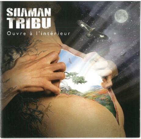 Ouvre à l'intérieur / Shaman tribu | Shaman tribu. Chanteur. Musicien