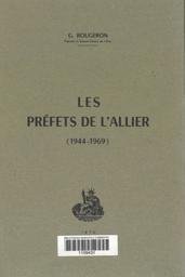 Les Préfets de l'Allier : 1944-1969 / Georges Rougeron   Rougeron, Georges