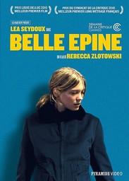 Belle épine / réalisé par Rebecca Zlotowski | Zlotowski, Rebecca. Monteur. Scénariste