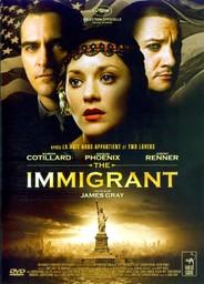 The Immigrant / réalisé par James Gray | Gray, James (1969 - ....). Monteur. Scénariste