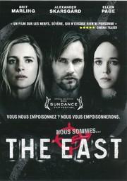The East / directed by Zal Batmanglij |