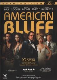 American bluff = American hustle / réalisé par David O. Russell |